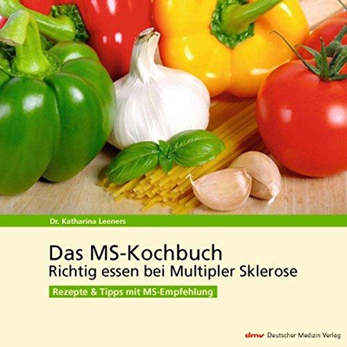 das-ms-kochbuch-richtig-essen-bei-multipler-sklerose-rezepte-tipps-mit-ms-empfehlung