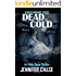 Dead Cold (An Emily Stone Thriller)
