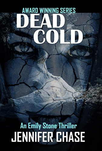 Dead Cold (An Emily Stone Thriller) by [Chase, Jennifer]