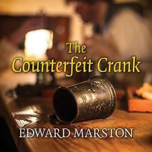 The Counterfeit Crank Audiobook