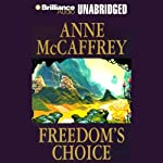 Freedom's Choice: Freedom Series, Book 2 | Anne McCaffrey
