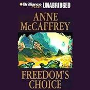 Freedom's Choice: Freedom Series, Book 2 | Anne McCaffrey