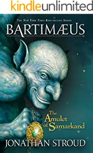 The Amulet of Samarkand: A Bartimaeus Novel, Book 1
