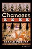 Chancers, Gerald Vizenor, 0806133880