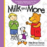 Milk and More, Mimi Brian Vance, 1933979739