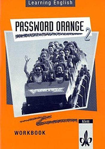 Learning English, Password Orange, Ausgabe für Nordrhein-Westfalen, Hessen, Rheinland-Pfalz, Berlin, Niedersachsen, Workbook(6. Klasse)