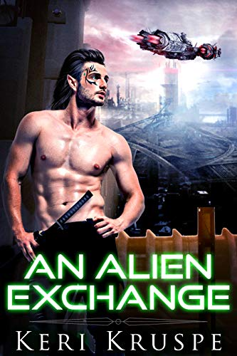 An Alien Exchange (An Alien Exchange Trilogy Book 1)