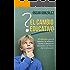 El cambio educativo: 28 artículos para el debate y la reflexión frente al desaliento educativo y el futuro de la educación
