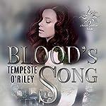 Blood's Song | Tempeste O'Riley