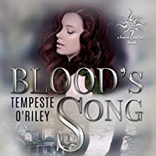 Blood's Song Audiobook by Tempeste O'Riley Narrated by Samantha Turret
