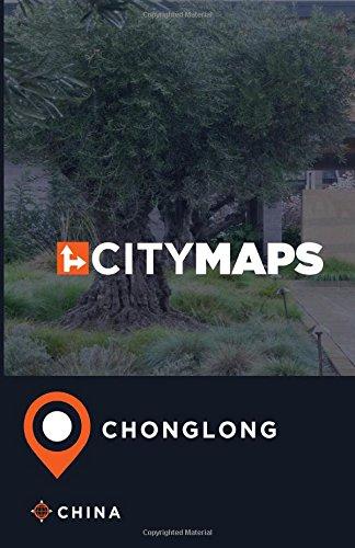 City Maps Chonglong China pdf epub
