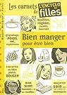 Bien manger pour être bien par Marquet