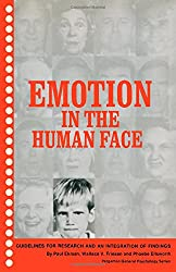 Emotion in the Human Face: Guidelines for Research and an Integration of Findings (General Psychology)