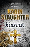 Kisscut by Karin Slaughter front cover