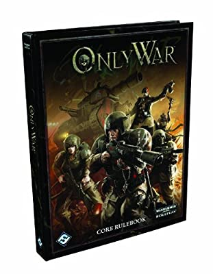 Only War Core Rulebook from Fantasy Flight Pub Inc