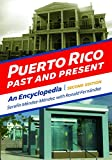 img - for Puerto Rico Past and Present: An Encyclopedia book / textbook / text book