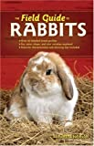 The Field Guide to Rabbits, Samantha Johnson, 0760331936