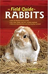 The Field Guide to Rabbits (Field Guide To... (Voyageur Press)) (Field Guide To... (Voyageur Press)) (Field Guide To... (Voyageur Press))