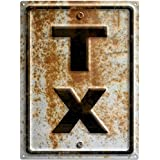 Texas TX State Abbreviation Rusted Highway US Travel Metal Sign