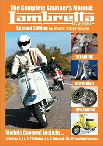 The Complete Spanners Manual: Lambretta Scooters: Amazon.es: Martin Sticky Round: Libros en idiomas extranjeros