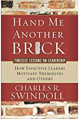 Hand Me Another Brick: Timeless Lessons on Leadership Paperback