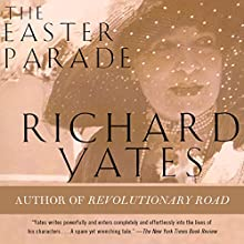 The Easter Parade: A Novel Audiobook by Richard Yates Narrated by Kristoffer Tabori