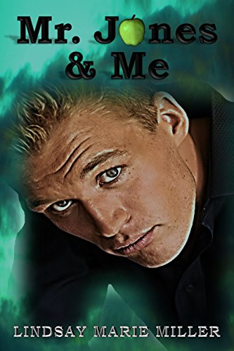 Mr. Jones & Me (Jones Series Book 2) by [Miller, Lindsay Marie]