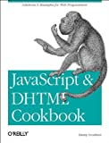 JavaScript and DHTML CookbookTM, Goodman, Danny, 0596004672