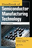 Handbook of Semiconductor Manufacturing Technology