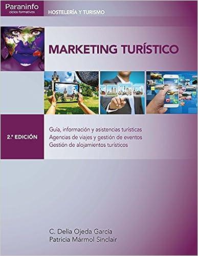 Book's Cover of Marketing turístico 2.ª edición (Español) Tapa blanda – 29 abril 2016