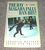 Front cover for the book The Day Niagara Falls Ran Dry by David Phillips