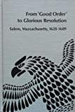 """From """"Good Order"""" to Glorious Revolution, Christine A. Young, 0835711013"""