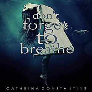 Don't Forget to Breathe Audiobook