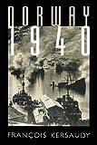 Norway, 1940, Francois Kersaudy, 0803277873