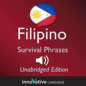 Learn Filipino - Filipino Survival Phrases: Lessons 1-50 Audiobook