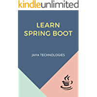 Learn Spring Boot: Designed for Java developers to understand and develop production-ready spring applications with…