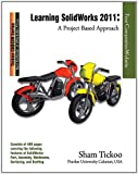 img - for Learning SolidWorks 2011: A Project Based Approach book / textbook / text book