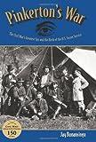Pinkerton's War, Jay Bonansinga, 0762770724