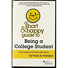 A Short & Happy Guide to Being a College Student