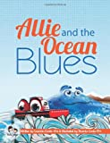 Allie and the Ocean Blues, Lourdes Conte-Oro, 1489554726