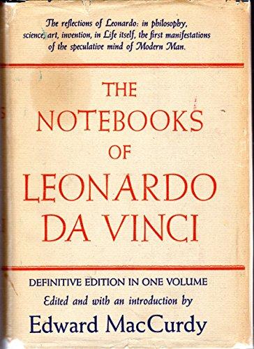 The Notebooks of Leonardo Da Vinci Definite Edition in One Volume