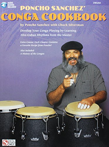 Bass Congas - Poncho Sanchez' Conga Cookbook: Develop Your Conga Playing by Learning Afro-Cuban Rhythms from the Master