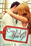 Can't Let You Go (A Katie Parker Production, Book 4)