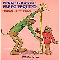 Perro Grande Perro Pequeno Big Dog# (Random House Picturebacks)
