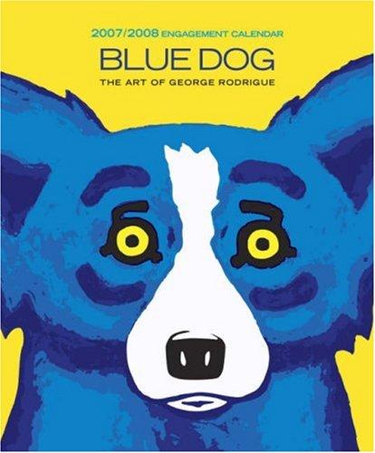 blue dog 2007 2008 engagement calendar