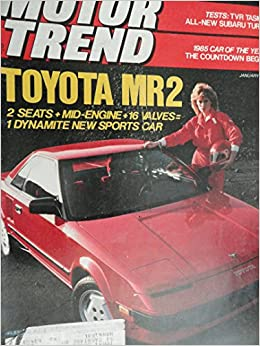 1985 Toyota MR2 / Chrysler Le Baron GTS / Audi 5000 Turbo / Subaru 4WD Turbo Sedan / BMW 528 e / Peugeot 505 Turbo / Volvo Turbo Road Test: Motor Trend ...