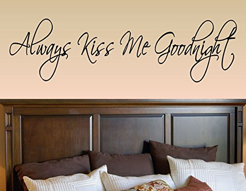 Word Wall Art Vinyl Lettering Home Decor ~ Always kiss me goodnight vinyl wall decals quotes sayings