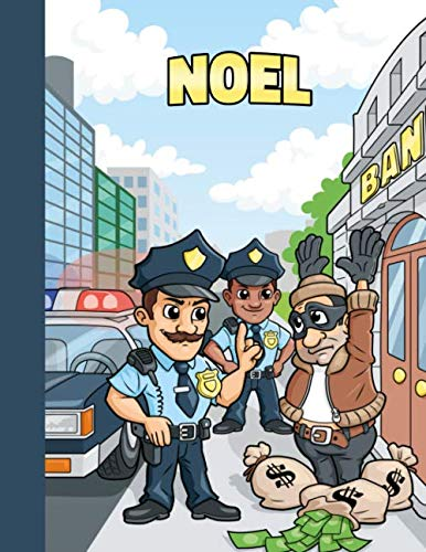 Noel: First Name Personalized Sketchbook with Large Blank Pages Pad for Drawing, Doodling and Sketching. Colorful Police Officers Cartoon Cover for Kids, Boys and Girls