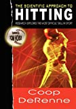 img - for The Scientific Approach to Hitting: Research Explores the Most Difficult Skill in Sport book / textbook / text book