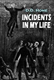 Incidents In My Life (1864) (Interactive Table of Contents)